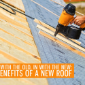 Benefits Of A New Roof Portland Or Orion Roofing
