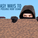 3 Easy Ways to Avoid Possible Roof Scams