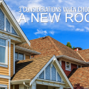 3 Considerations When Choosing a New Roof