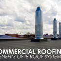 Commercial Roofing: 5 Benefits of IB Roof Systems™
