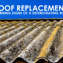 Roof Replacement: Warning Signs of a Deteriorating Roof